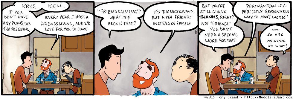 It's not as if regular Thanksgiving is called 'familiesgiving', after all.